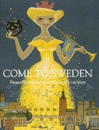 Omslagsbild: Come to Sweden av