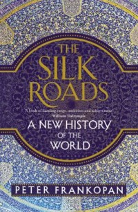 Omslagsbild: The Silk Roads av