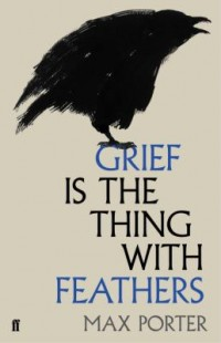 Omslagsbild: Grief is the thing with feathers av