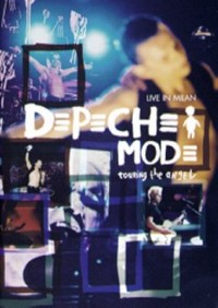 Omslagsbild: Depeche Mode Touring the Angel: live in Milan av