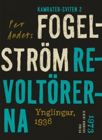 Book cover: Revoltörerna av