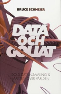 Book cover: Data och Goliat av