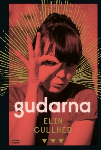 Book cover: Gudarna av