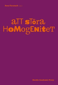 Book cover: Att störa homogenitet by