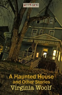 Omslagsbild: A haunted house and other stories av