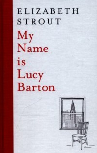 Omslagsbild: My name is Lucy Barton av