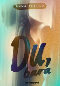Book cover: Du, bara av
