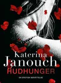 Book cover: Hudhunger av