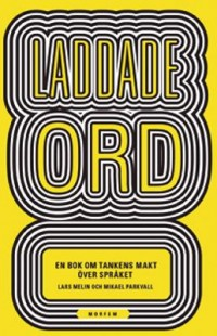 Book cover: Laddade ord av