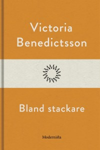 Book cover: Bland stackare av