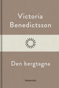 Book cover: Den bergtagna av