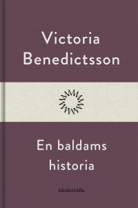 Book cover: En baldams historia av