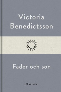 Book cover: Fader och son av