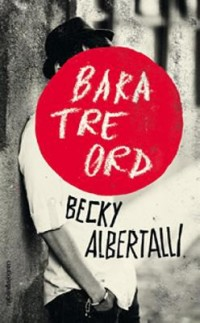 Book cover: Bara tre ord av
