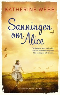 Book cover: Sanningen om Alice av