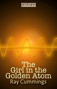Omslagsbild: The Girl in the Golden Atom av