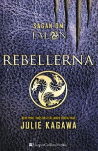 Book cover: Rebellerna av