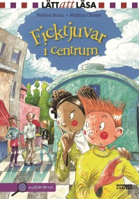 Book cover: Ficktjuvar i centrum av