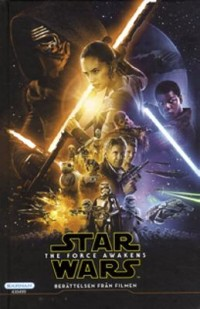 Book cover: Star Wars - the force awakens av