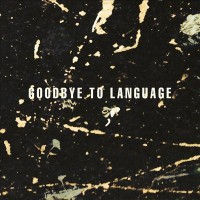 Omslagsbild: Goodbye to language av