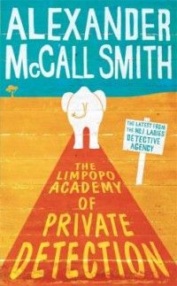 Omslagsbild: The Limpopo Academy of Private Detection av