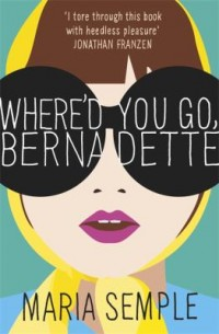 Omslagsbild: Where'd you go, Bernadette av