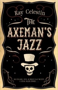 Omslagsbild: The Axeman's jazz av