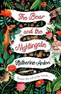 Book cover: The bear and the nightingale av