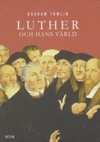 Book cover: Luther och hans värld av