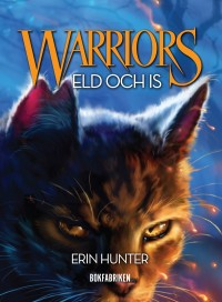 Eld och is, Erin Hunter