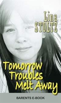 Book cover: Tomorrow troubles melt away av