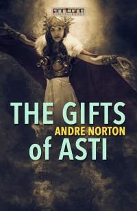 Omslagsbild: The gifts of Asti av