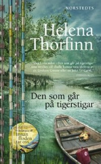Book cover: Den som går på tigerstigar av