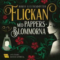 Book cover: Flickan med pappersblommorna av