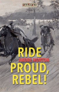 Omslagsbild: Ride Proud, Rebel! av