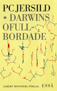 Book cover: Darwins ofullbordade av