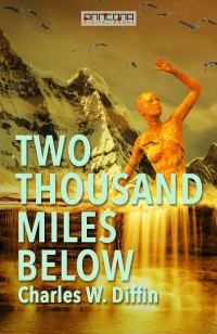 Two Thousand Miles Below