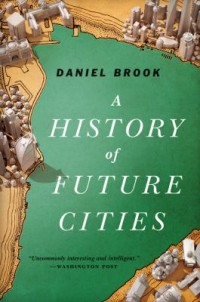 Book cover: A history of future cities av