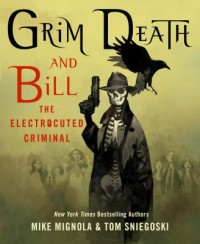 Omslagsbild: Grim Death and Bill the electrocuted criminal av