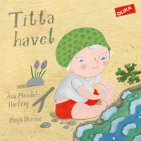 Book cover: Titta havet av