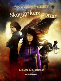 Book cover: Skuggrikets portar av