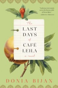 Omslagsbild: The last days of Café Leila av