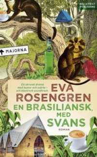 Book cover: En brasiliansk, med svans av