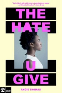 Omslagsbild: The hate u give av
