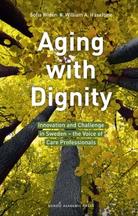Omslagsbild: Aging with dignity av