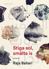 Book cover: Stiga sol, smälta is av