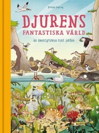 Book cover: Djurens fantastiska värld av