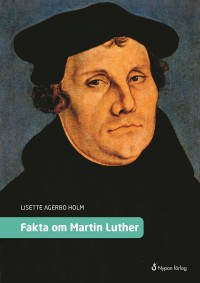 Book cover: Fakta om Martin Luther av