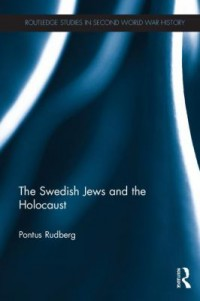 Omslagsbild: The Swedish jews and the Holocaust av
