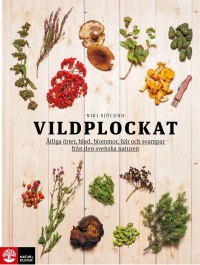 Book cover: Vildplockat av